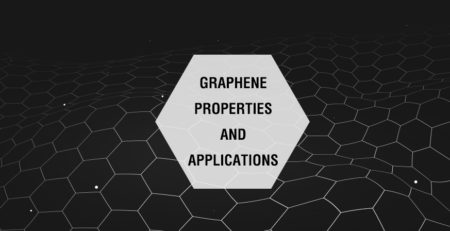 GRAPHENE PROPERTIES AND ITS APPLICATIONS